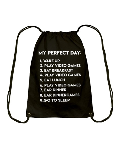 My Perfect Day Wake Up Play Video Games Shirt