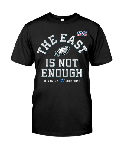 The East Is Not Enough Eagles Shirt