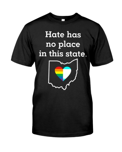 Ohio Hate Has No Place In The State Shirt