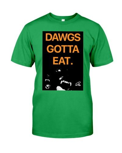 Dawgs Gotta Eat Shirt