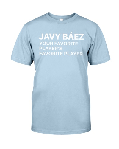 Javy Baez Your Favorite Player's Favorite Shirt