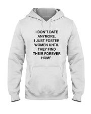I DON'T DATE ANY MORE Hooded Sweatshirt thumbnail