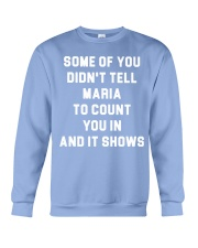 SOME OF YOU 16 ONLY TODAY Crewneck Sweatshirt thumbnail