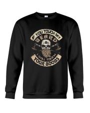 IF YOU TOUCH MY BEARD Crewneck Sweatshirt thumbnail