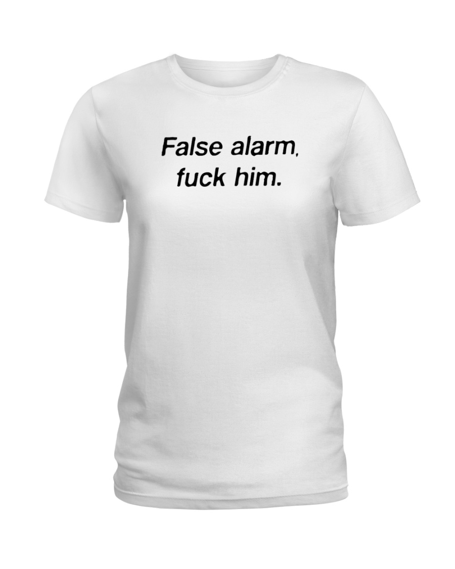 FALSE ALARM Ladies T-Shirt