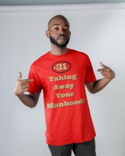 Taking Away Your Manhood Classic T-Shirt apparel-classic-tshirt-lifestyle-front-32