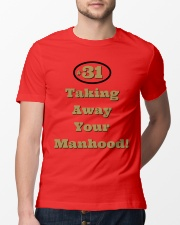 Taking Away Your Manhood Classic T-Shirt lifestyle-mens-crewneck-front-13