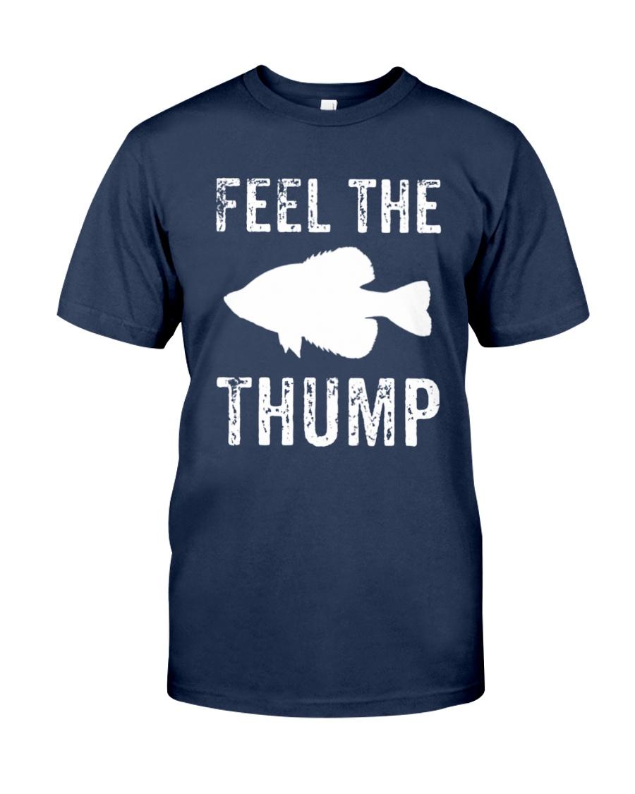 Feel The Thump Crappie Fishing T-shirt Unisex Tshirt