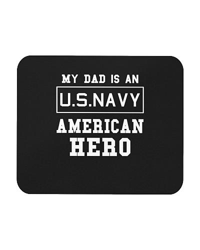 My Dad Is An American Hero US NAVY