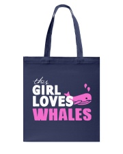this girl loves whales Tote Bag back