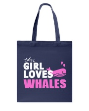 this girl loves whales Tote Bag front