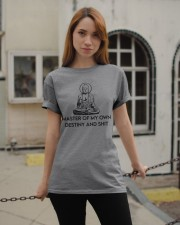 Master Of My Own Destiny and Shit Classic T-Shirt apparel-classic-tshirt-lifestyle-19