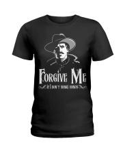 Forgive Me If I Don't Shake Hands Ladies T-Shirt thumbnail
