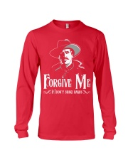 Forgive Me If I Don't Shake Hands Long Sleeve Tee thumbnail
