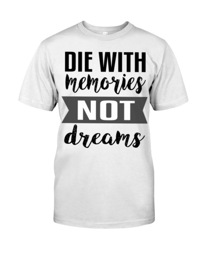 The With Memories Not Dreams