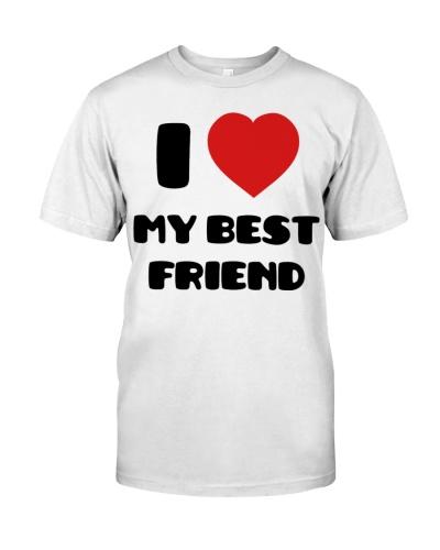 I Love my Best Friend tees