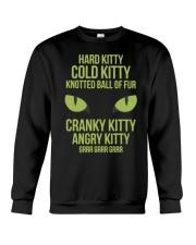 Hard Kitty Cold Kitty funny T-shirt Crewneck Sweatshirt thumbnail