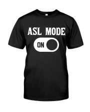 ASL Mode On Classic T-Shirt tile