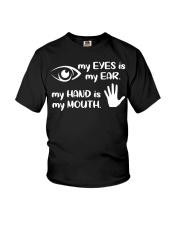 My Eyes Is My Ear  Youth T-Shirt thumbnail