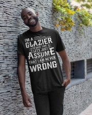Glazier - I Am A Glazier - I never Wrong Classic T-Shirt apparel-classic-tshirt-lifestyle-front-33