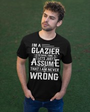 Glazier - I Am A Glazier - I never Wrong Classic T-Shirt apparel-classic-tshirt-lifestyle-front-43