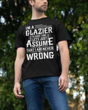 Glazier - I Am A Glazier - I never Wrong Classic T-Shirt apparel-classic-tshirt-lifestyle-front-47