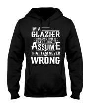 Glazier - I Am A Glazier - I never Wrong Hooded Sweatshirt thumbnail
