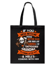 Don't You Mess With Me  Tote Bag thumbnail