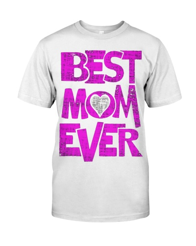 BEST MOM EVER MOTHER S DAY TEE 2