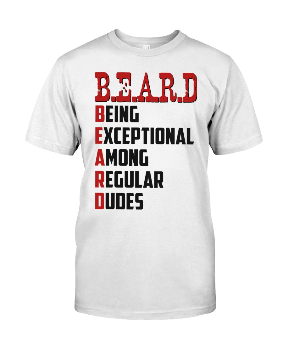 Being Exceptional Among Regular Dudes Classic T-Shirt