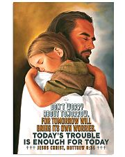 JES10007PT - Jesus Christ Don't Worry Tomorrow 16x24 Poster front