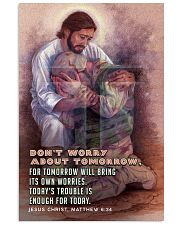 JES10026PT - Jesus Christ Don't Worry Tomorrow 11x17 Poster front