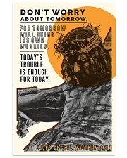 JES10014PT - Jesus Christ Don't Worry Tomorrow 11x17 Poster front