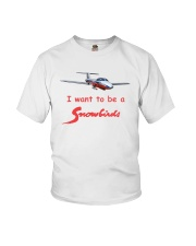 I want to be a Snowbirds T-Shirt Youth T-Shirt front