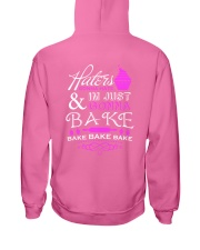 Haters Gonna Hate And I'm Just Gonna Bake Hooded Sweatshirt back