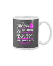 Haters Gonna Hate And I'm Just Gonna Bake Mug thumbnail