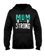 Strong Mom Hooded Sweatshirt thumbnail
