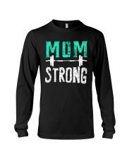 Strong Mom Long Sleeve Tee thumbnail
