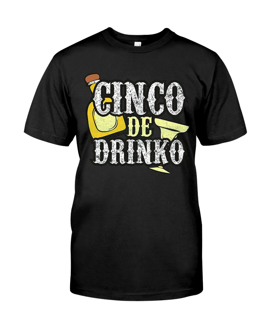 Funny Cinco de Mayo Drinko Celebration Classic T-Shirt