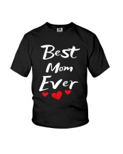 Best Mom Ever Mothers Day T-Shirt Gifts for Mom Youth T-Shirt thumbnail