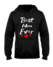 Best Mom Ever Mothers Day T-Shirt Gifts for Mom Hooded Sweatshirt thumbnail