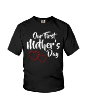 Our First Mother's Day Youth T-Shirt front
