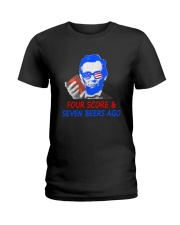 Four score and seven beers ago Ladies T-Shirt thumbnail