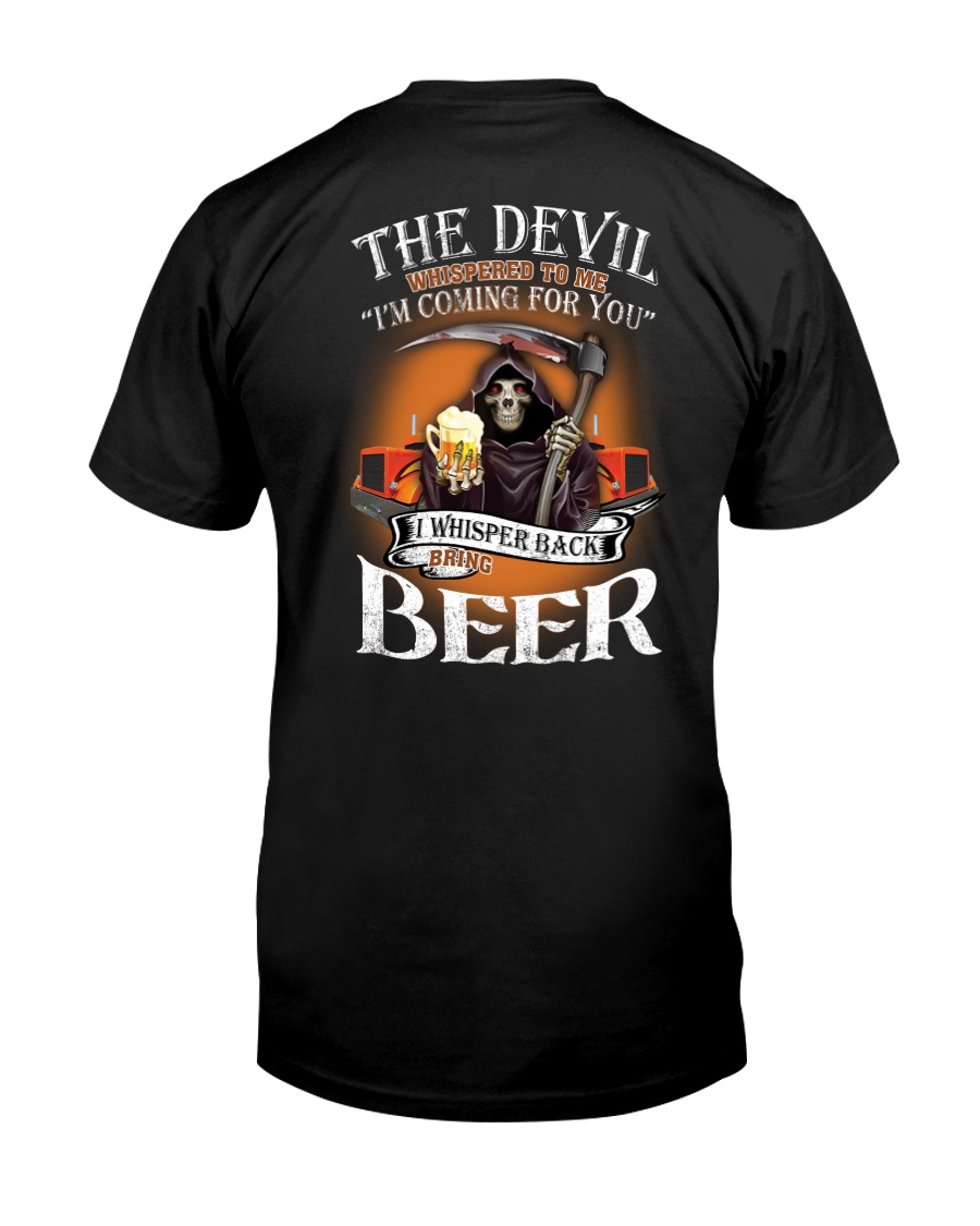 The Divil Whispered To Me I'm Coming For You Classic T-Shirt