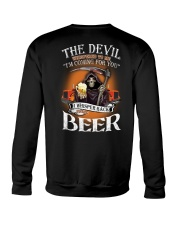 The Divil Whispered To Me I'm Coming For You Crewneck Sweatshirt thumbnail