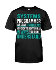 Systems Programmer Classic T-Shirt front
