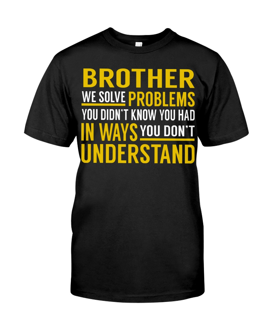 Brother Classic T-Shirt