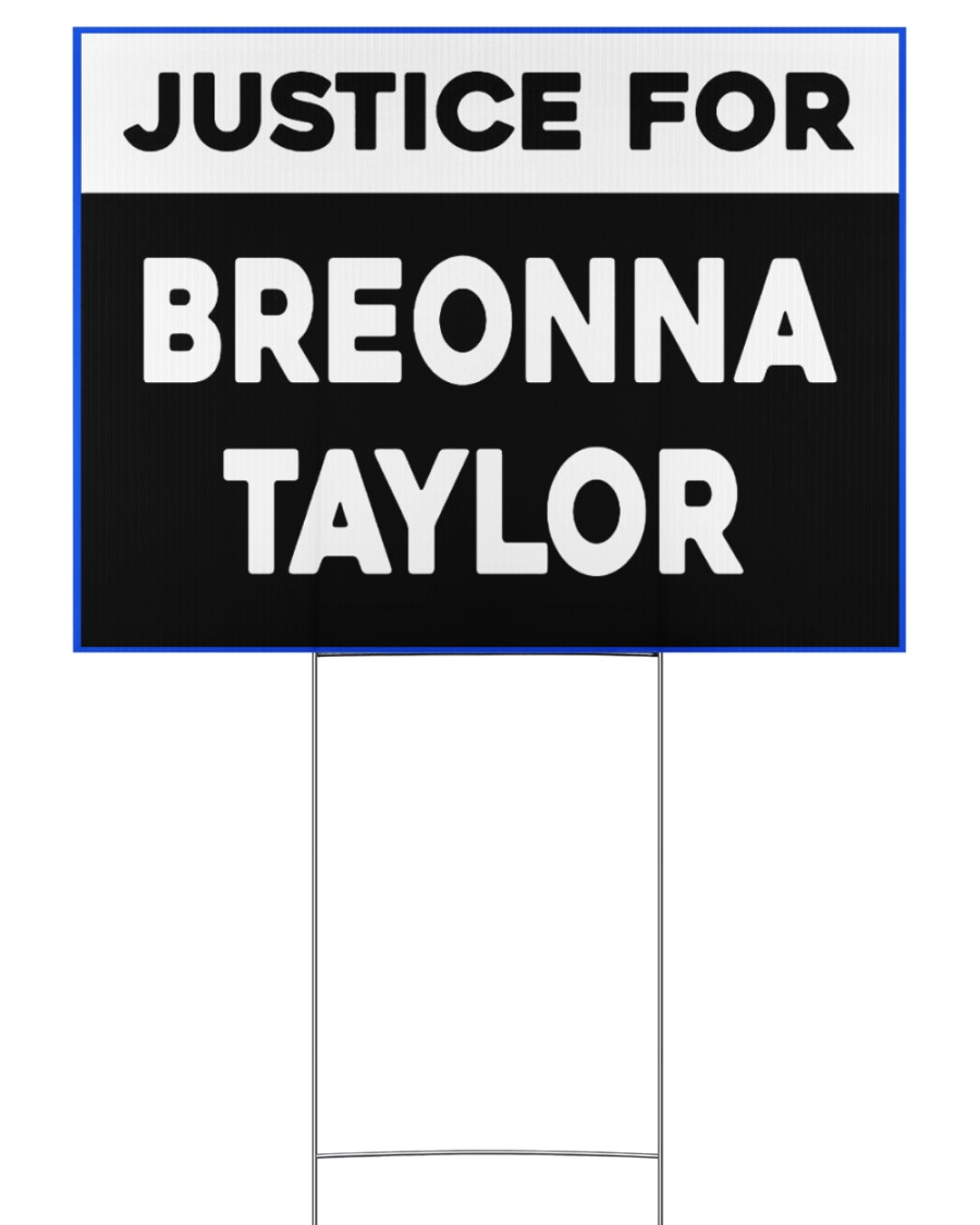 Justice for Breonna Taylor yard sign 24x18 Yard Sign