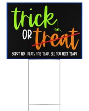 Trick or no Treat yard sign 24x18 Yard Sign front