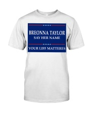 Breonna Taylor Your Life Mattered yard sign Classic T-Shirt tile